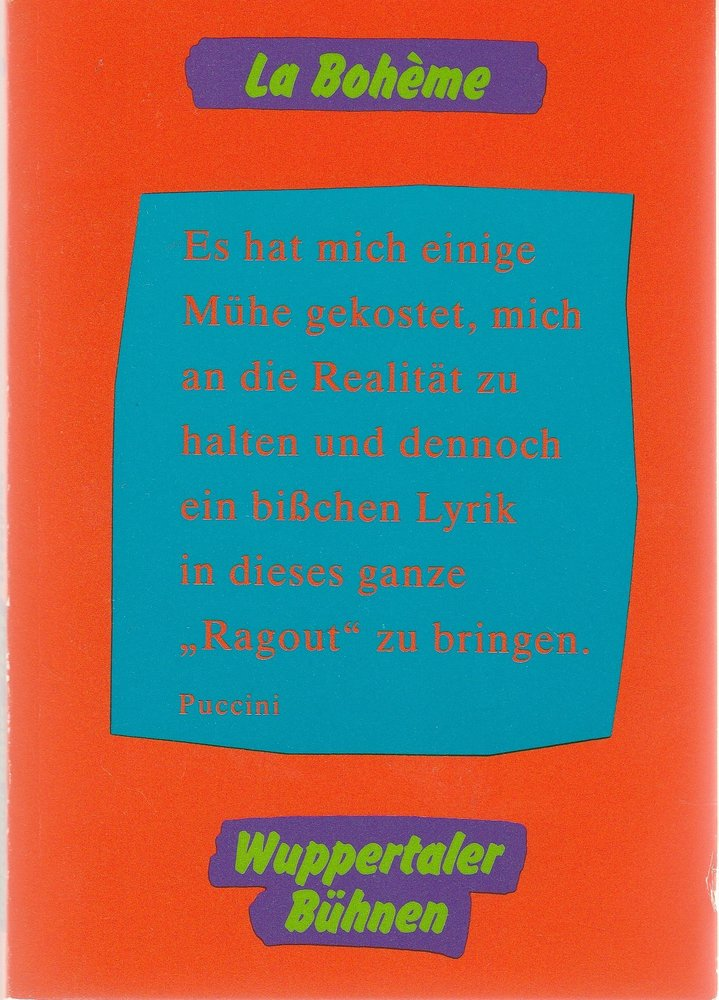 Programmheft Giacomo Puccini LA BOHEME Wuppertaler Bühnen 1992