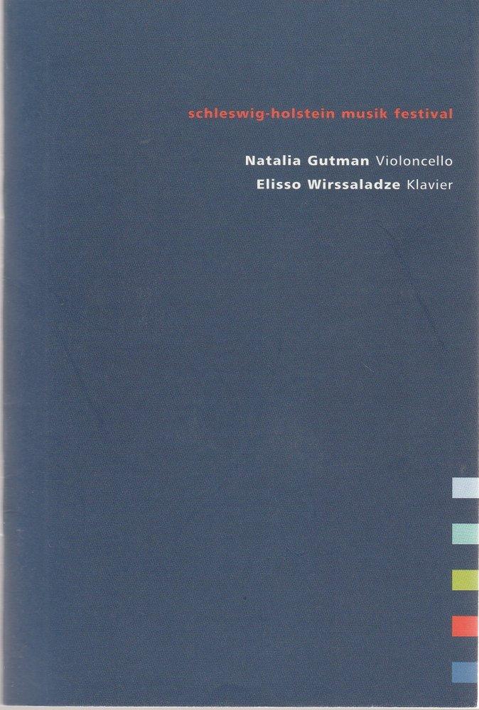 Programmheft SCHLESWIG-HOLSTEIN MUSIK FESTIVAL N. GUTMAN E. WIRSSALADZE 2008