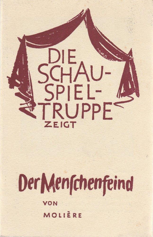 Programmheft Moliere DER MENSCHENFEIND Die Schauspieltruppe Zürich 1958