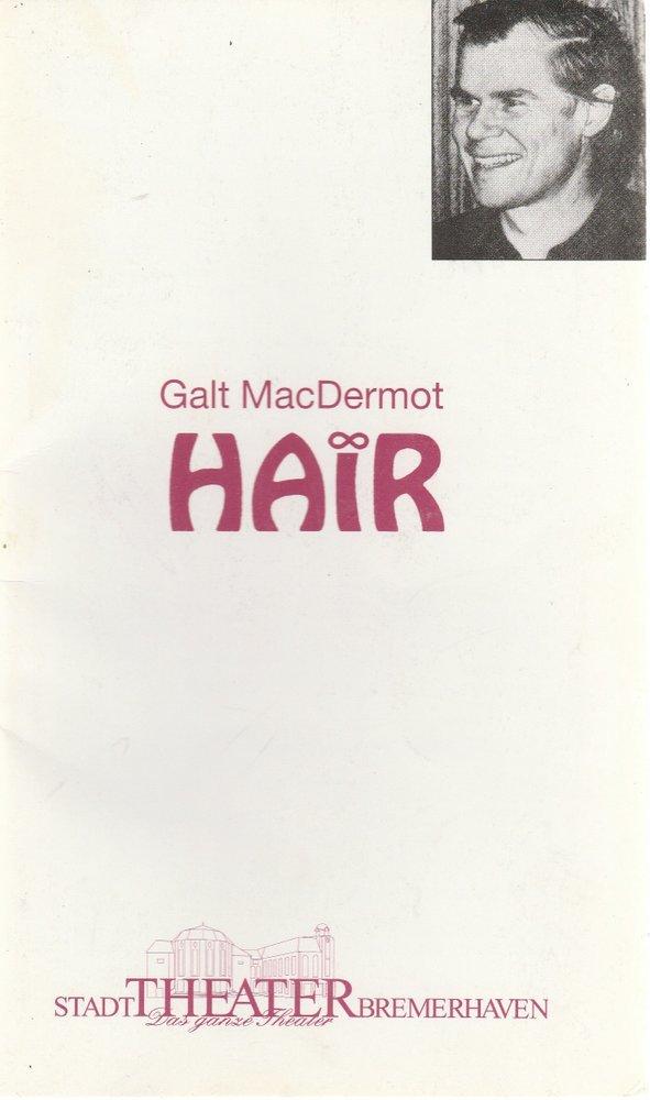 Programmheft Galt MacDermot HAIR Stadttheater Bremerhaven 1998