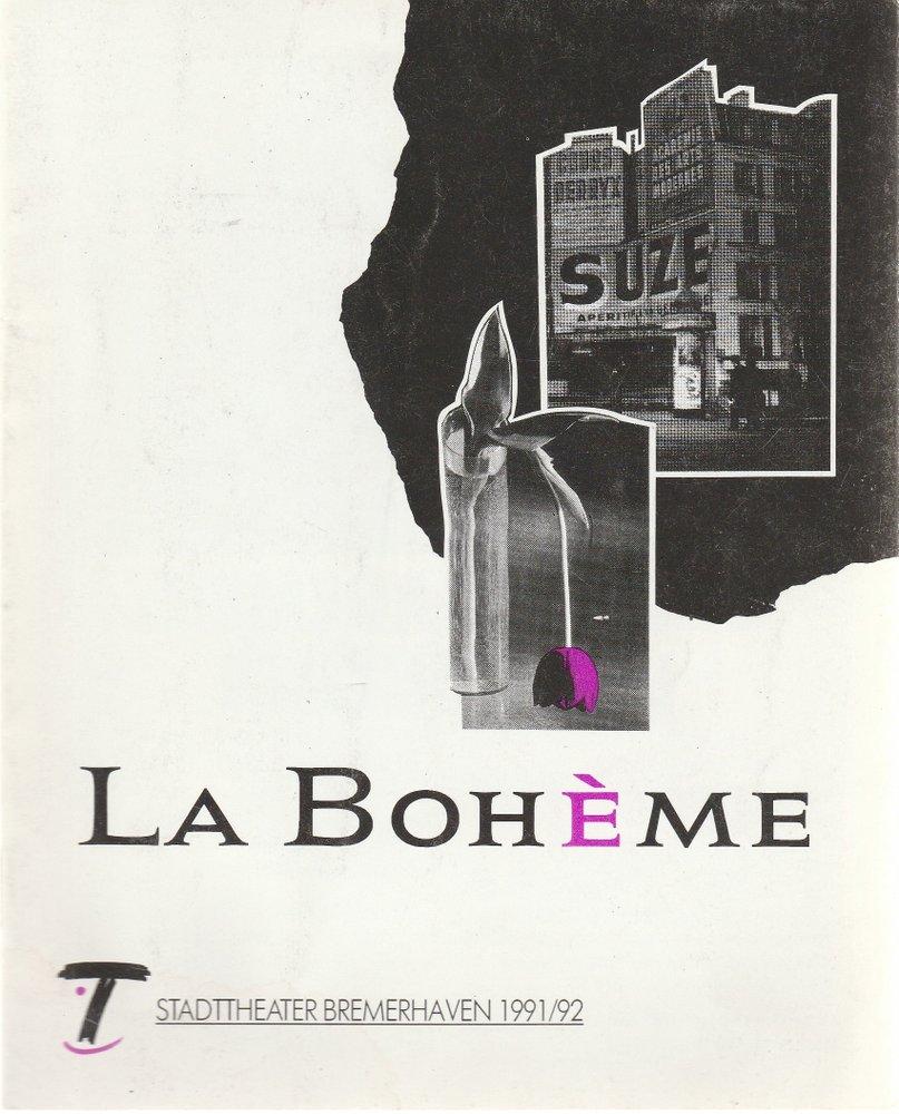 Programmheft Giacomo Puccini LA BOHEME Stadttheater Bremerhaven 1991
