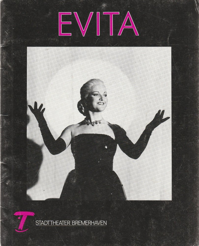 Programmheft Andrew Lloyd Webber EVITA Stadttheater Bremerhaven 1991