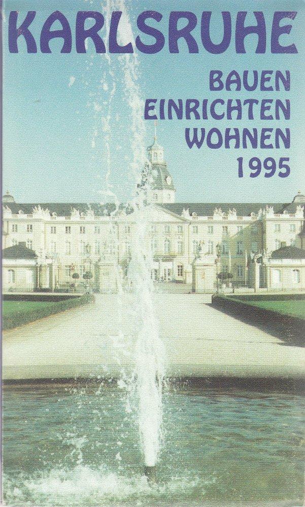 KARLSRUHE BAUEN EINRICHTEN WOHNEN 1995 PeHA Stadtplanwerbung