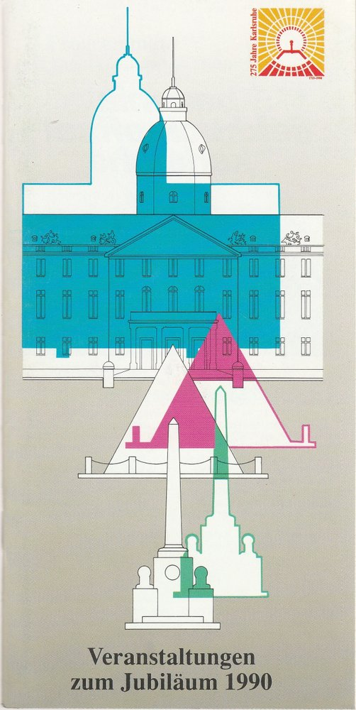 Programmheft VERANSTALTUNGEN ZUM JUBILÄUM 1990 Stadt Karlsruhe 1990