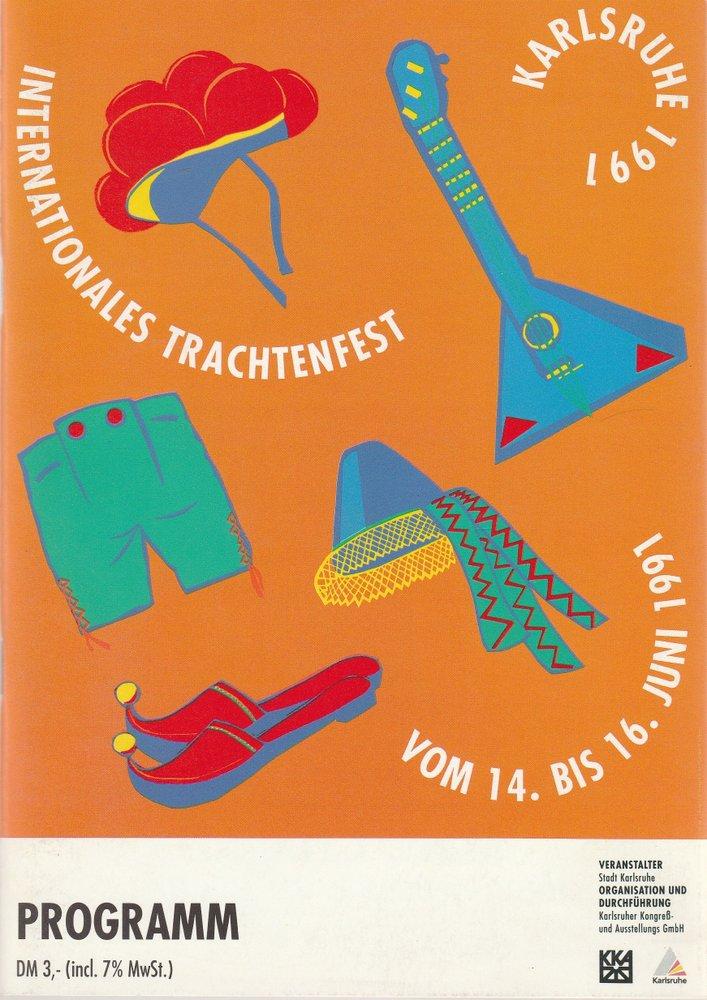 Programmheft INTERNATIONALES TRACHTENFEST Stadt Karlsruhe 1991