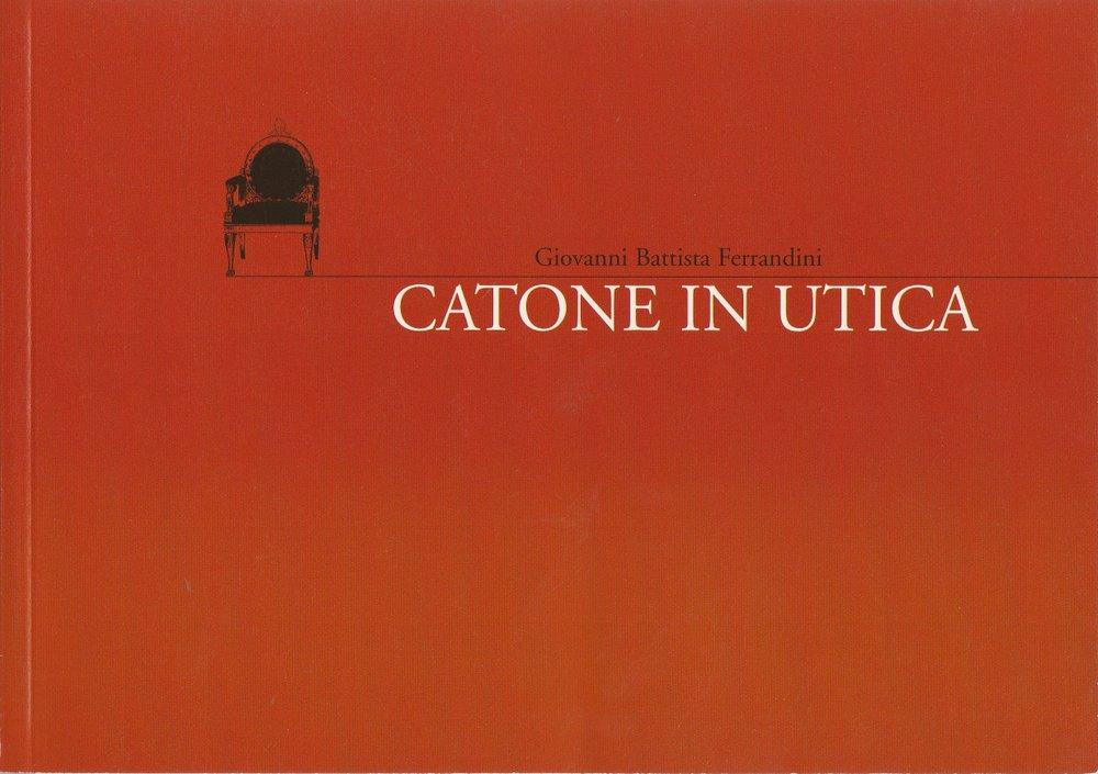 Programmheft Giovanni Battista Ferrandini CATONE IN UTICA Cuvilliestheater 2003