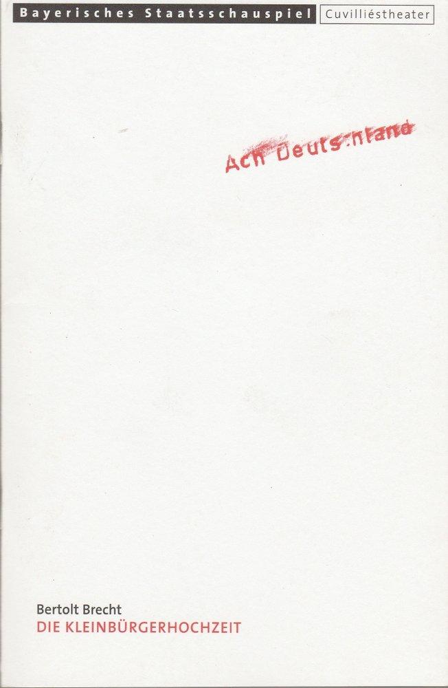Programmheft Bertolt Brecht DIE KLEINBÜRGERHOCHZEIT Cuvilliestheater 2000