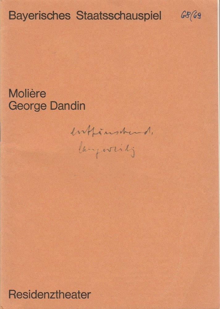 Programmheft Moliere GEORGE DANDIN Residenztheater 1968