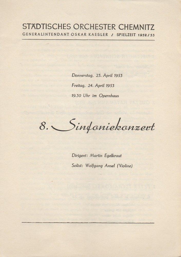 Programmheft 8. SINFONIEKONZERT Städtisches Orchester Chemnitz 1953