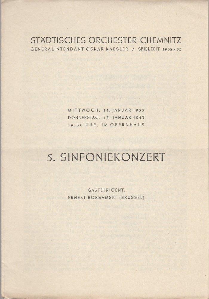 Programmheft 5. SINFONIEKONZERT Städtisches Orchester Chemnitz 1953