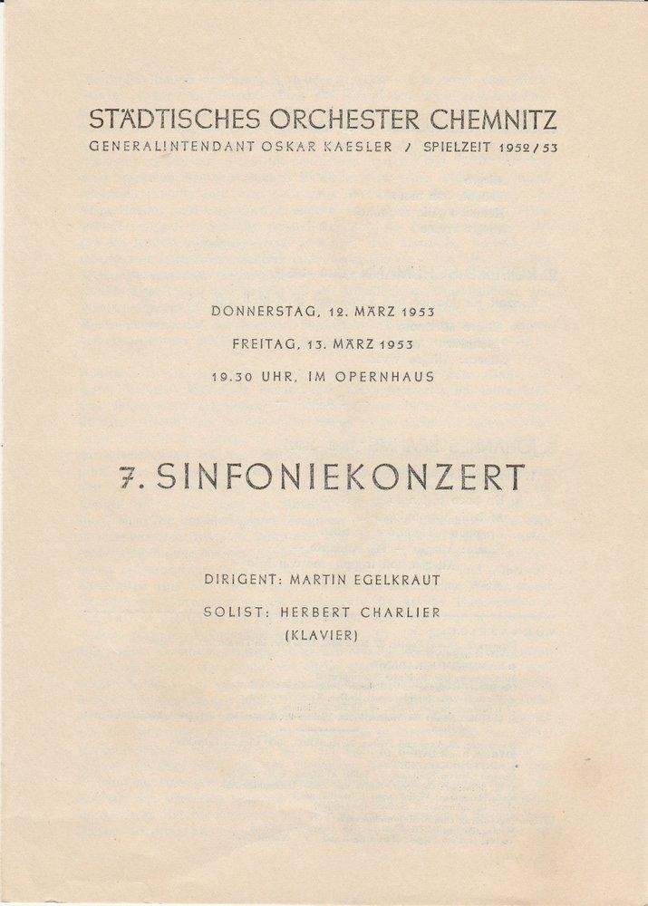 Programmheft 7. SINFONIEKONZERT Städtisches Orchester Chemnitz 1953