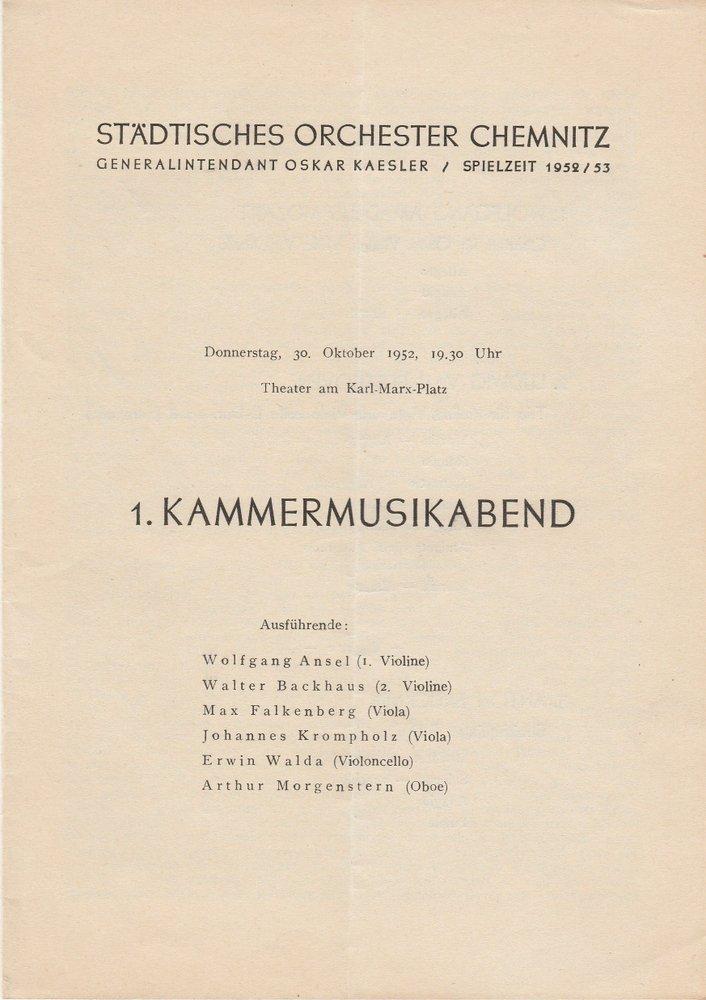 Programmheft 1. KAMMERMUSIKABEND Städtisches Orchester Chemnitz 1952