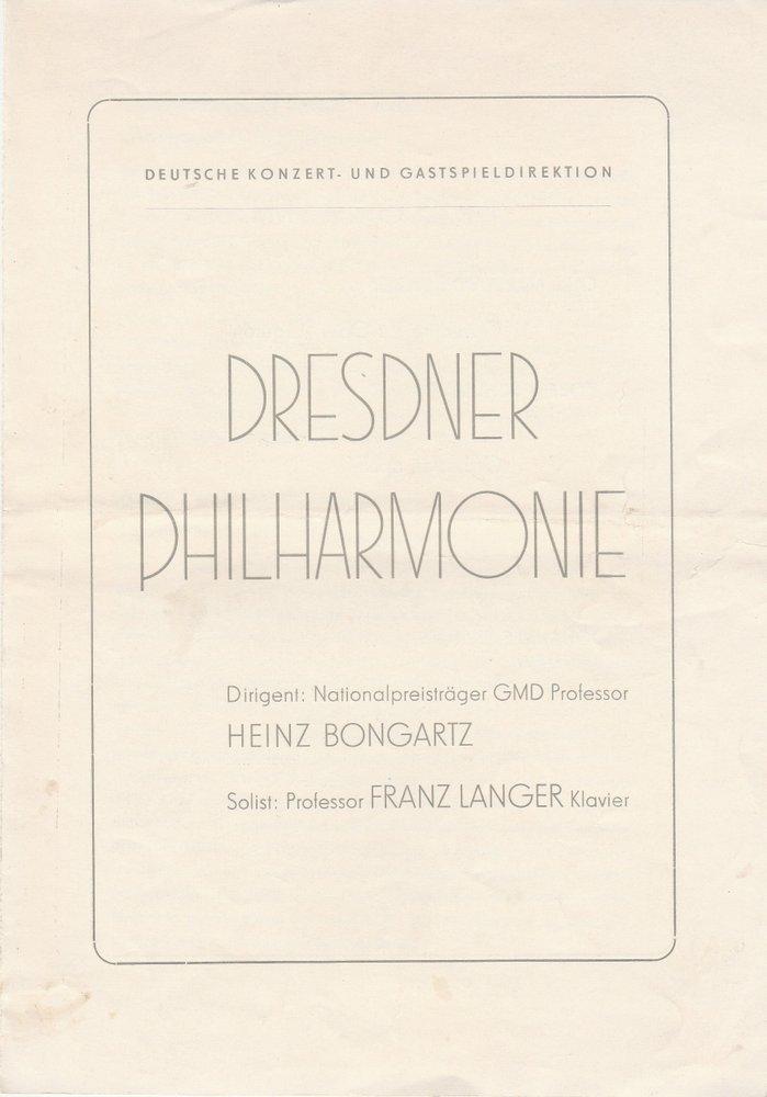 Programmheft DRESDNER PHILHARMONIE  DIRIGENT HEINZ BONGARTZ ca. 1954