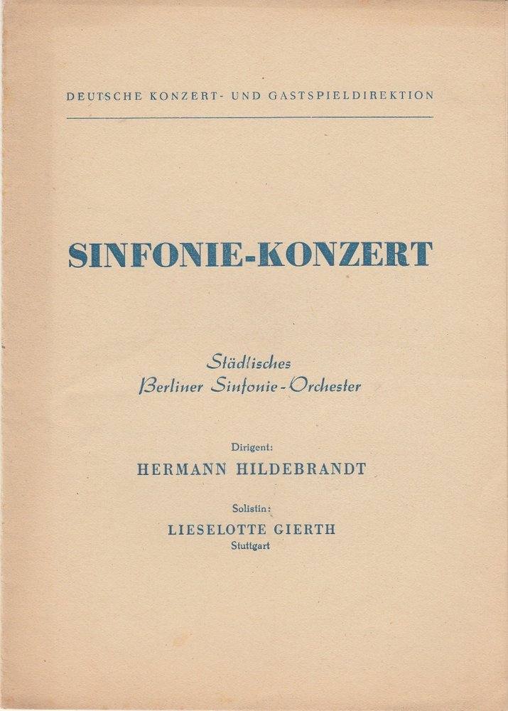 Programmheft STÄDTISCHES BERLINER SINFONIE-ORCHESTER SINFONIE-KONZERT ca. 1954