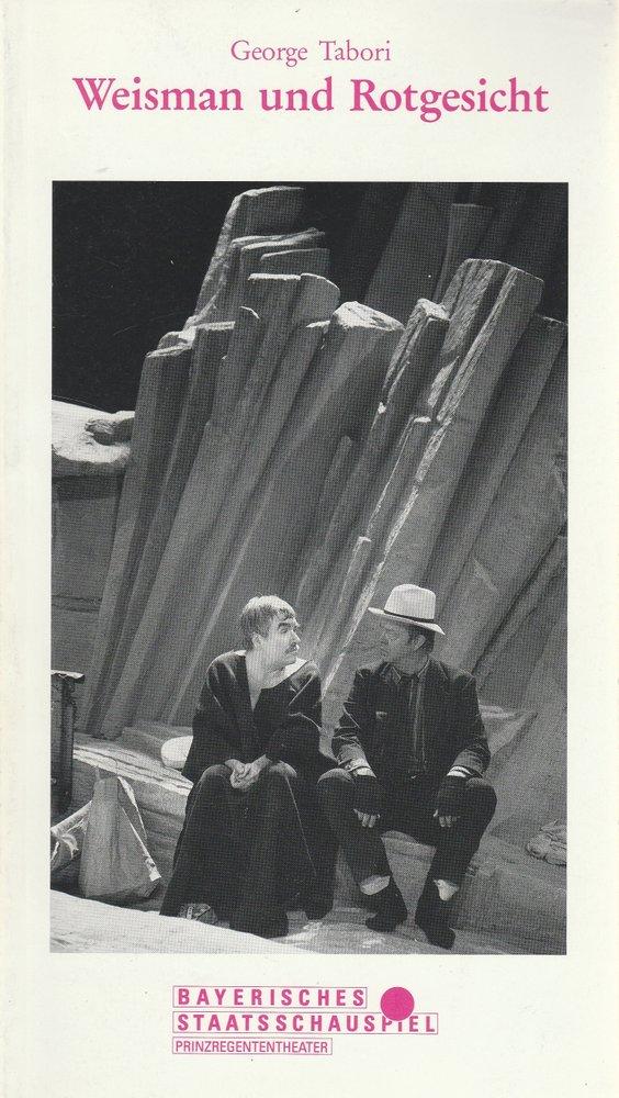 Programmheft George Tabori  WEISMAN UND ROTGESICHT Prinzregententheater 1991
