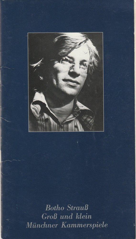 Programmheft Botho Strauß GROSS UND KLEIN Münchner Kammerspiele 1979