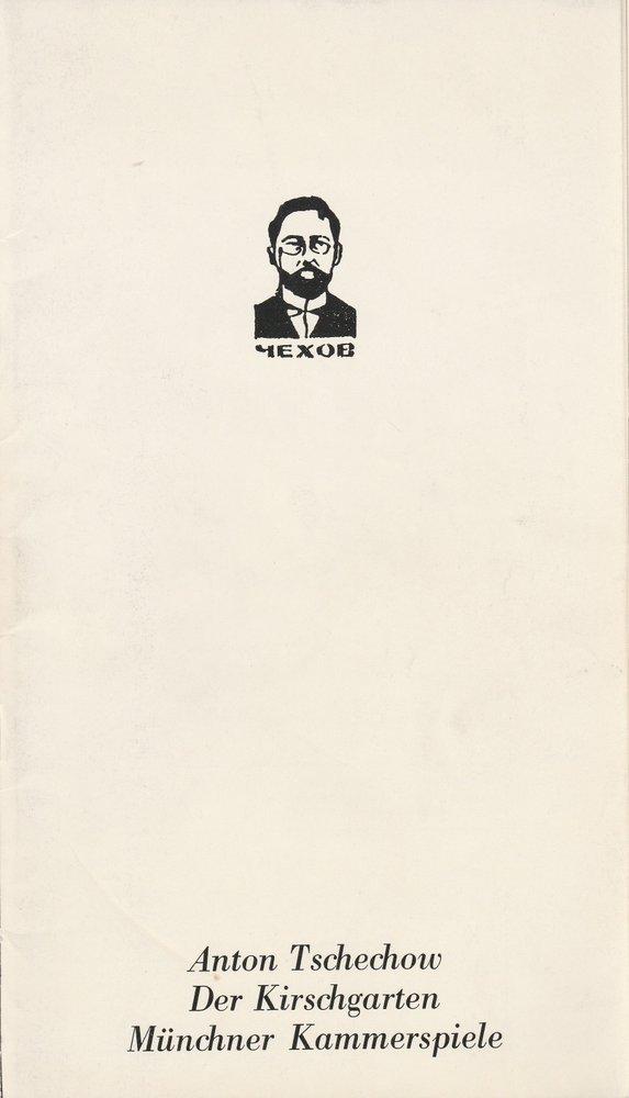 Programmheft Anton Tschechow DER KIRSCHGARTEN Münchner Kammerspiele 1983