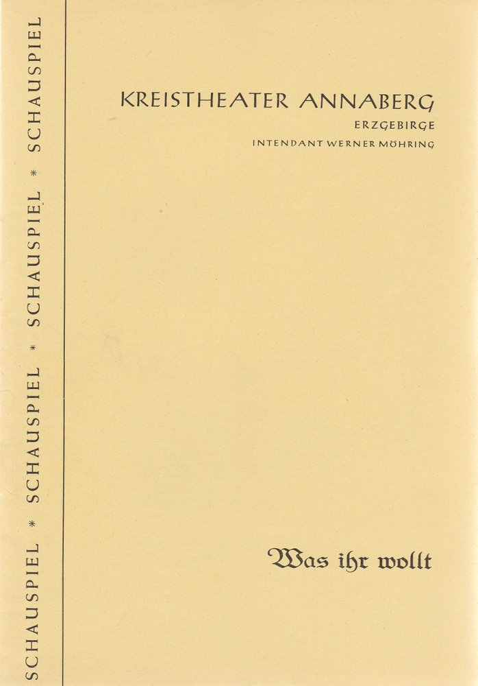 Programmheft William Shakespeare WAS IHR WOLLT Kreistheater Annaberg 1960