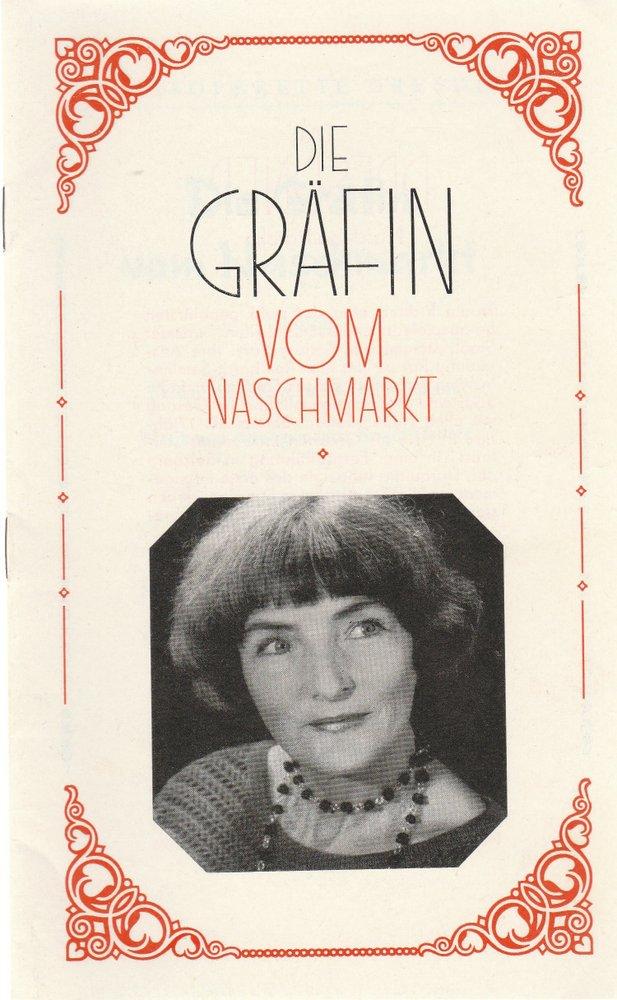 Programmheft Erwin Halletz DIE GRÄFIN VOM NASCHMARKT Staatsoperette Dresden 1981
