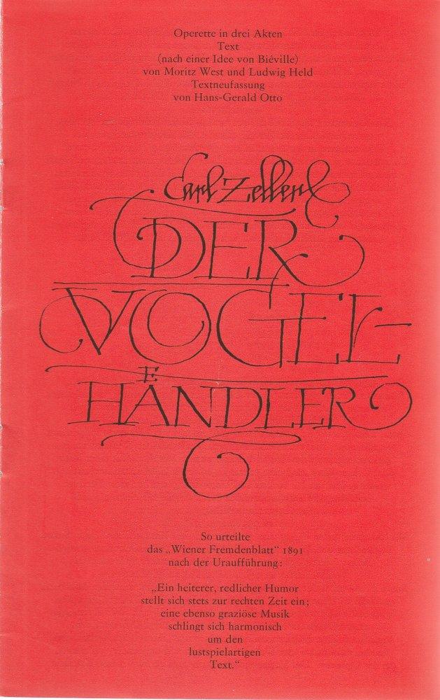 Programmheft Carl Zeller DER VOGELHÄNDLER Staatsoperette Dresden 1982