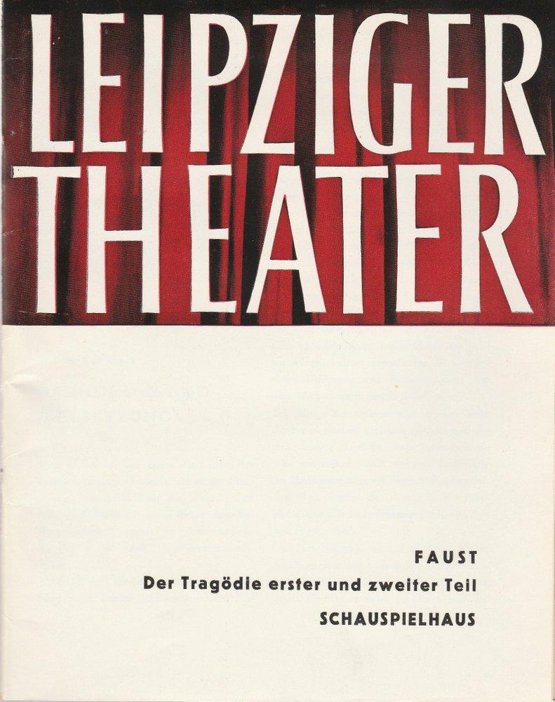 Programmheft J. W. Goethe FAUST DER TRAGÖDIE ZWEITER TEIL Theater Leipzig 1965