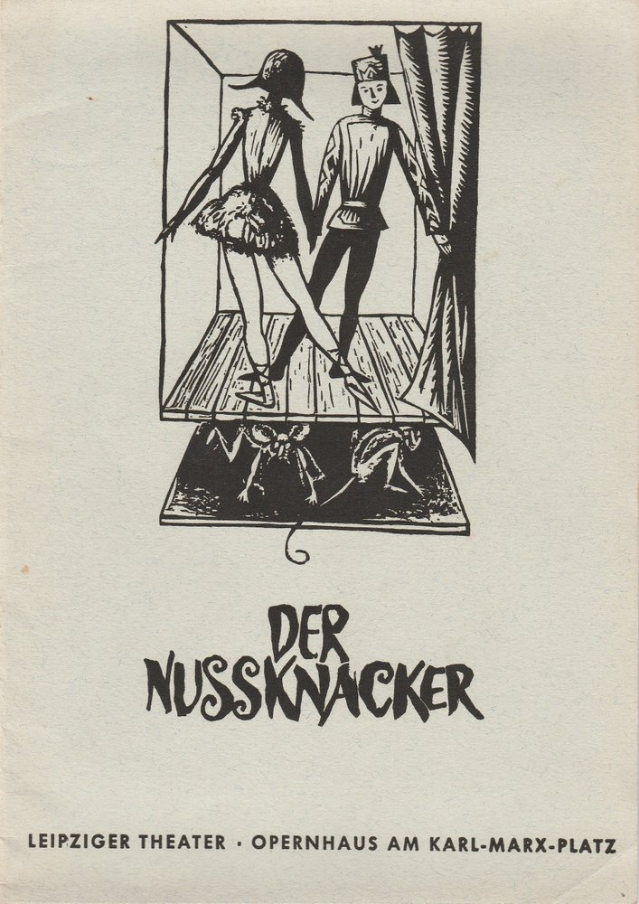 Programmheft Peter Tschaikowski DER NUSSKNACKER Theater Leipzig 1970