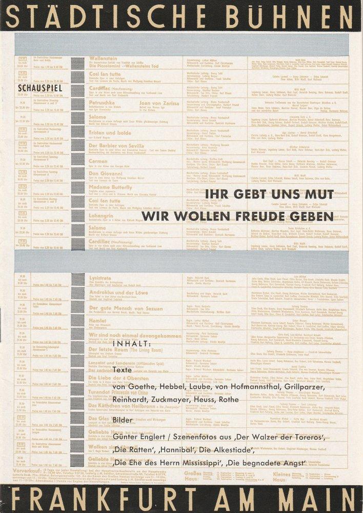 Programmheft IHR GEBT UNS MUT WIR WOLLEN FREUDE GEBEN Bühnen Frankfurt 1957