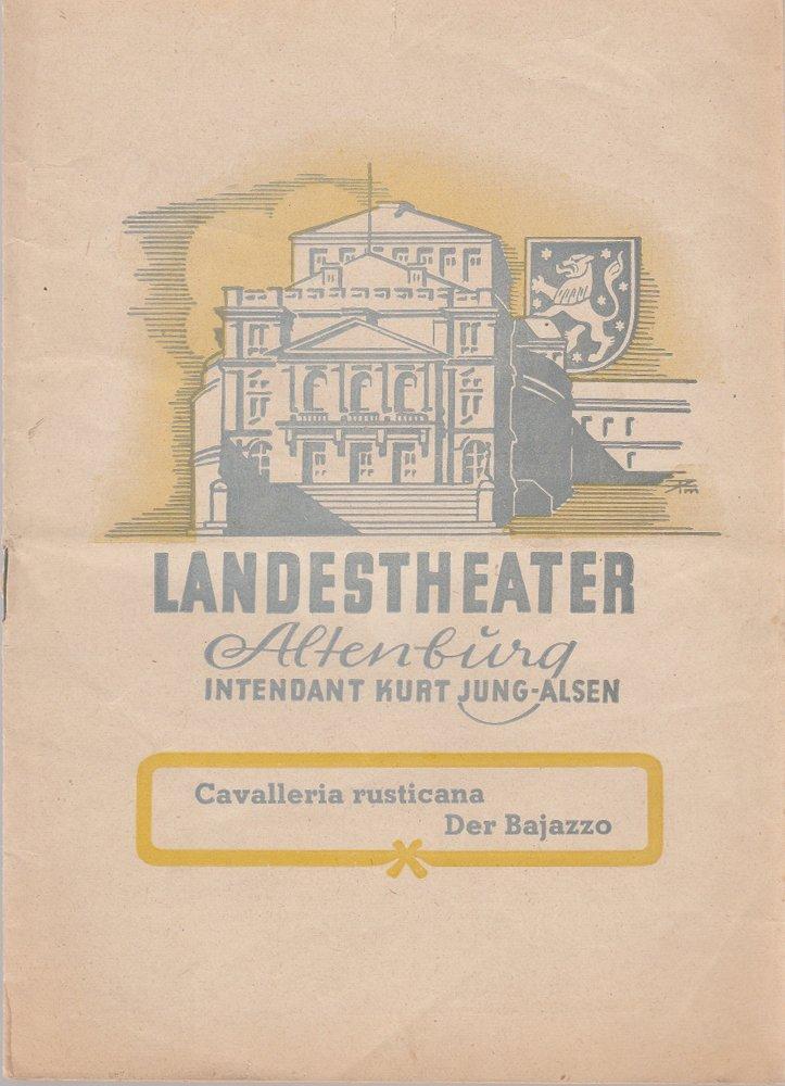 Programmheft P. Mascagni CAVALLERIA RUSTICANA Landestheater Altenburg 1949