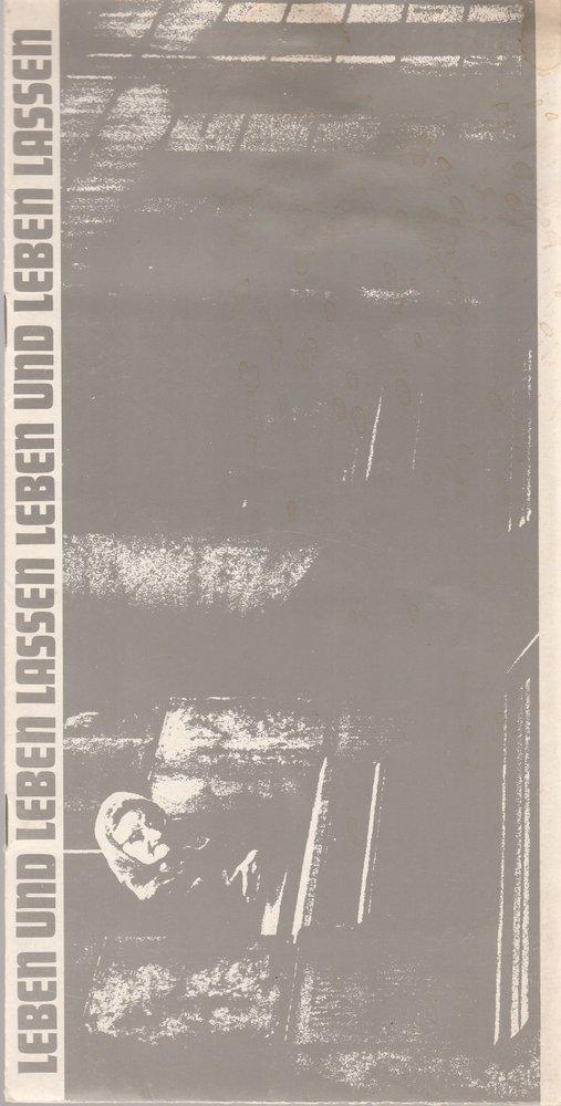 Programmheft John Arden LEBEN UND LEBEN LASSEN Bühnen Nürnberg 1971