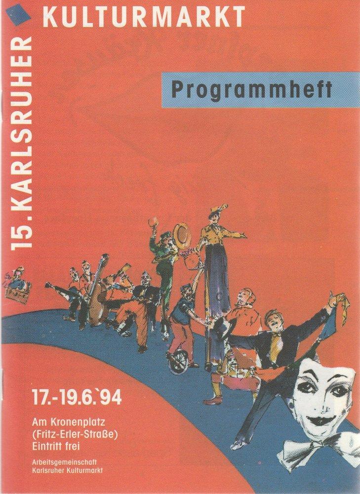 Programmheft 15. KARLSRUHER KULTURMARKT 17. bis 19. 6. 1994