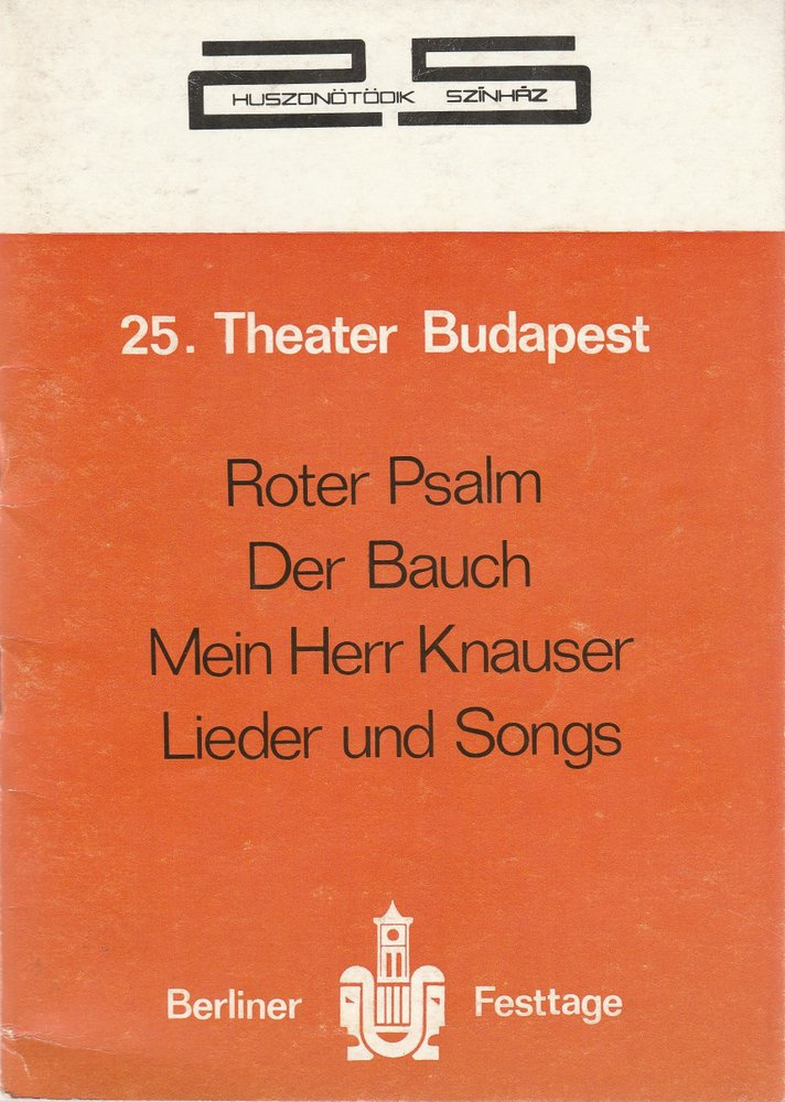 Programmheft 25. THEATER BUDAPEST Berliner Festtage 3. bis 9. Oktober 1977