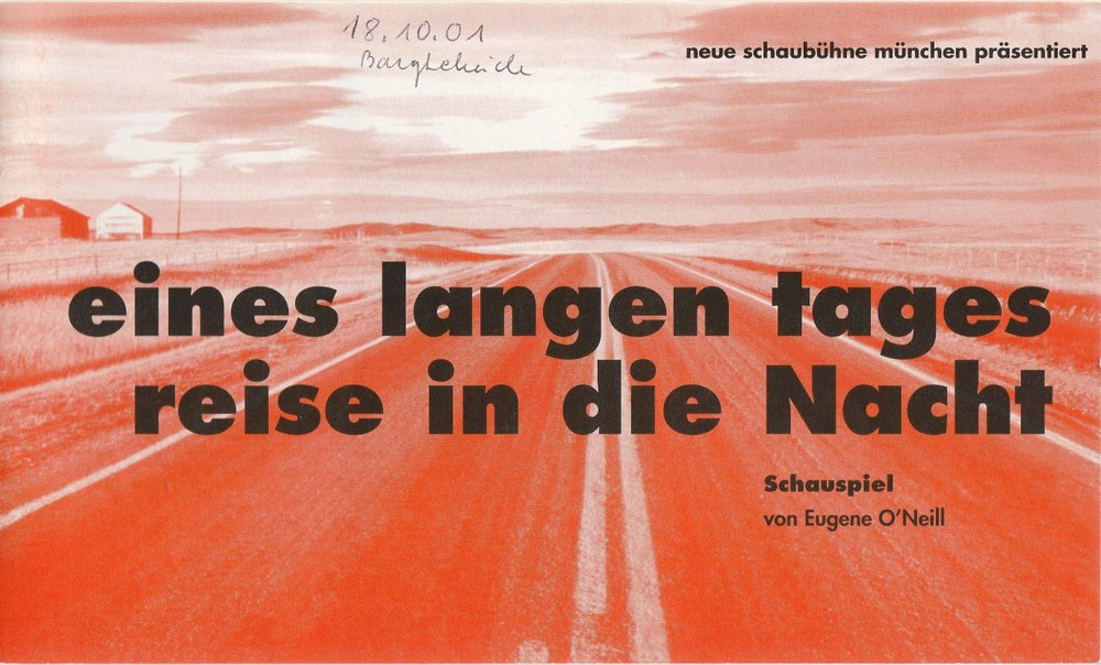Programmheft O'Neill EINES LANGEN TAGES REISE IN DIE NACHT Neue Schaubühne 2001
