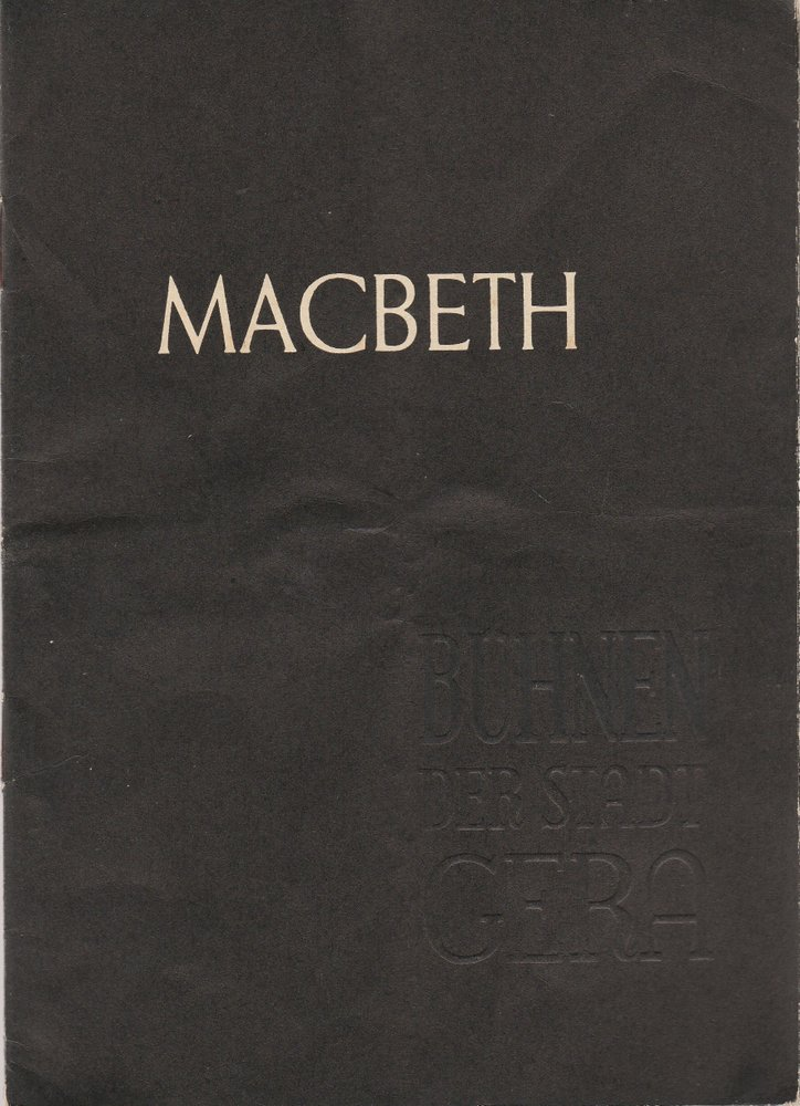 Programmheft William Shakespeare MACBETH Bühnen der Stadt Gera 1958