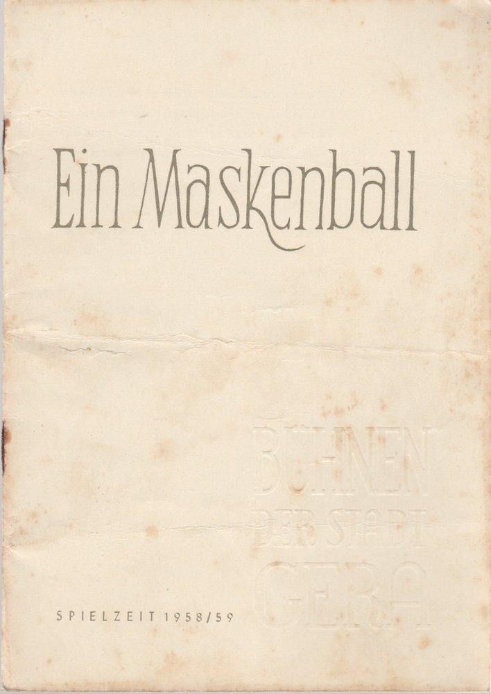 Programmheft Giuseppe Verdi EIN MASKENBALL Bühnen der Stadt Gera 1958