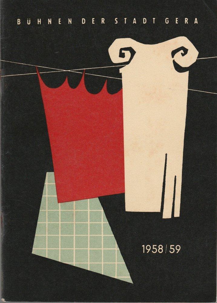 Programmheft BÜHNEN DER STADT GERA Spielzeitheft 1958 / 59