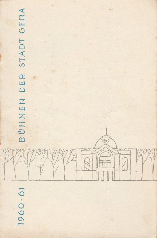 Programmheft Carl Zeller DER VOGELHÄNDLER Bühnen der Stadt Gera 1960