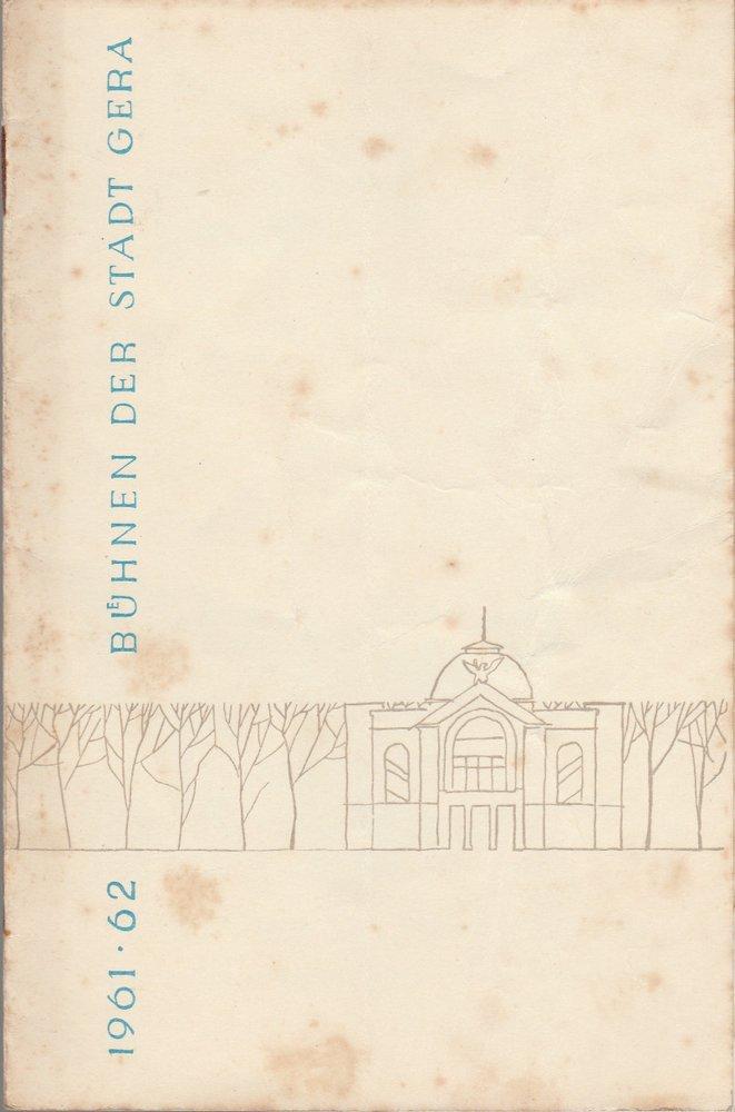 Programmheft Joachim Knauth HEINRICH VIII. oder DER KETZERKÖNIG Bühnen Gera 1962
