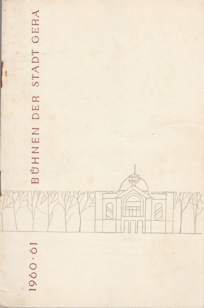 Programmheft FÜHRER DUCH DEN SPIELPLAN Bühnen der Stadt Gera 1960