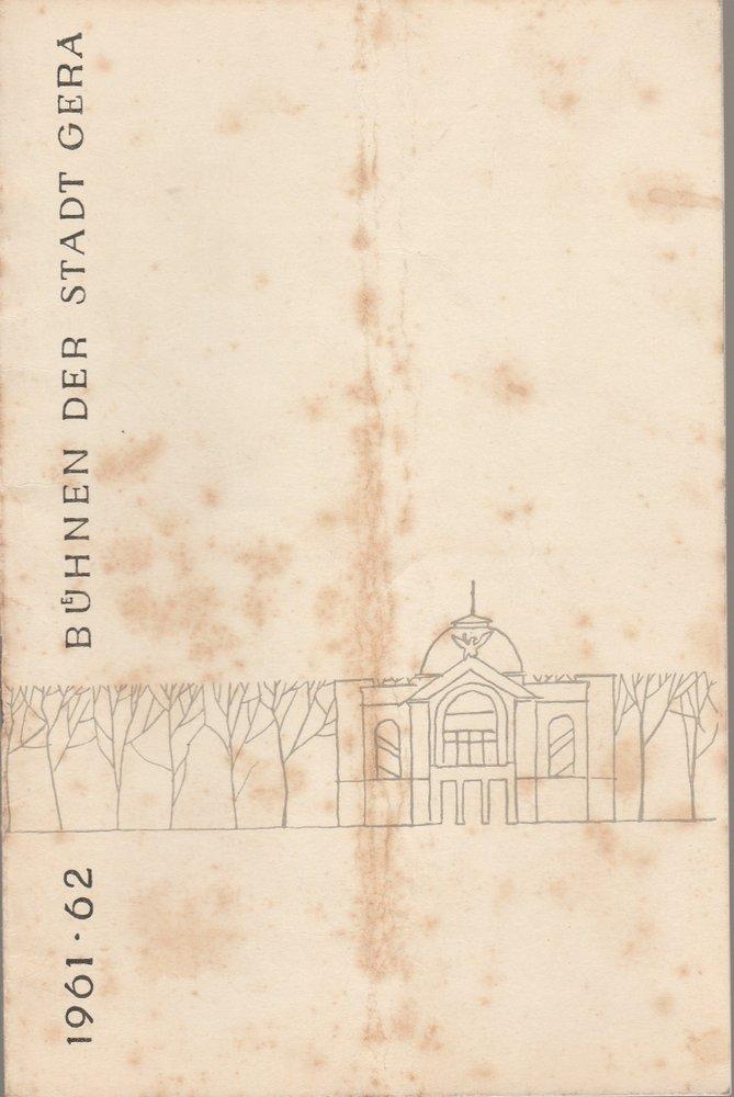 Programmheft Urauff. Leonhard Frank RUTH Bühnen der Stadt Gera 1962