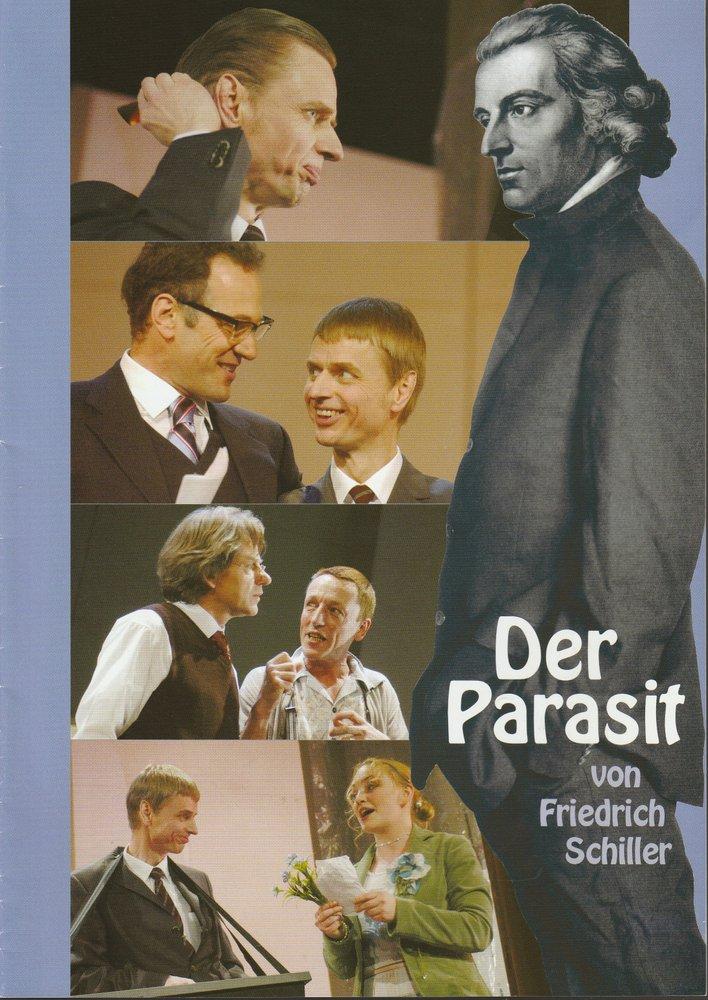 Programmheft Friedrich Schiller DER PARASIT Konzertdirektion Landgraf 2005