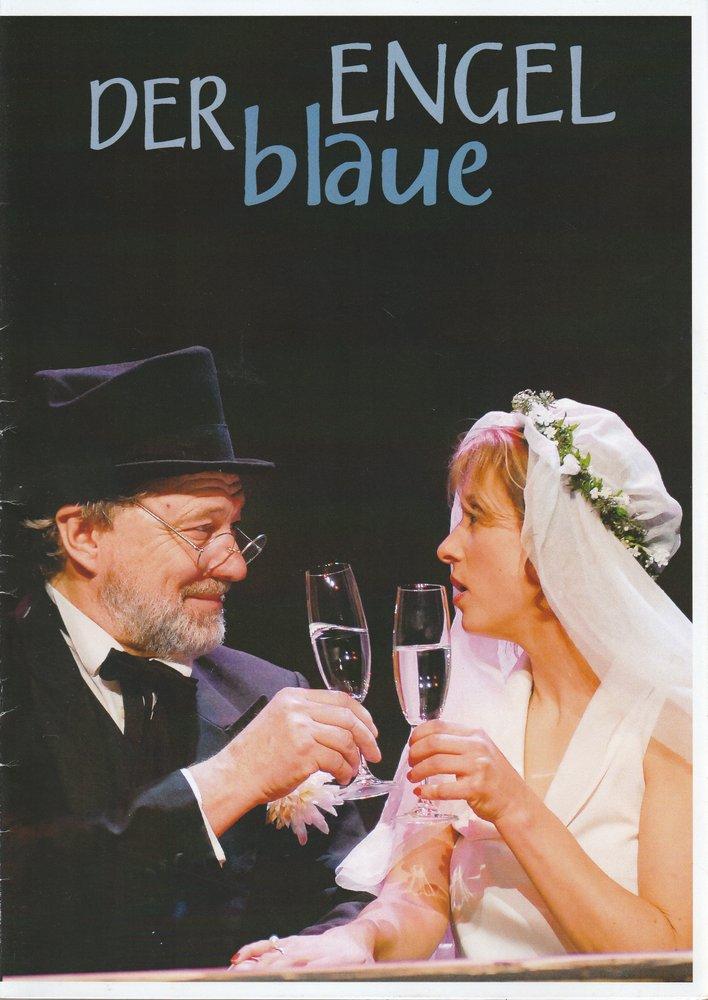 Programmheft Peter Turrini DER BLAUE ENGEL Konzertdirektion Landgraf 1999