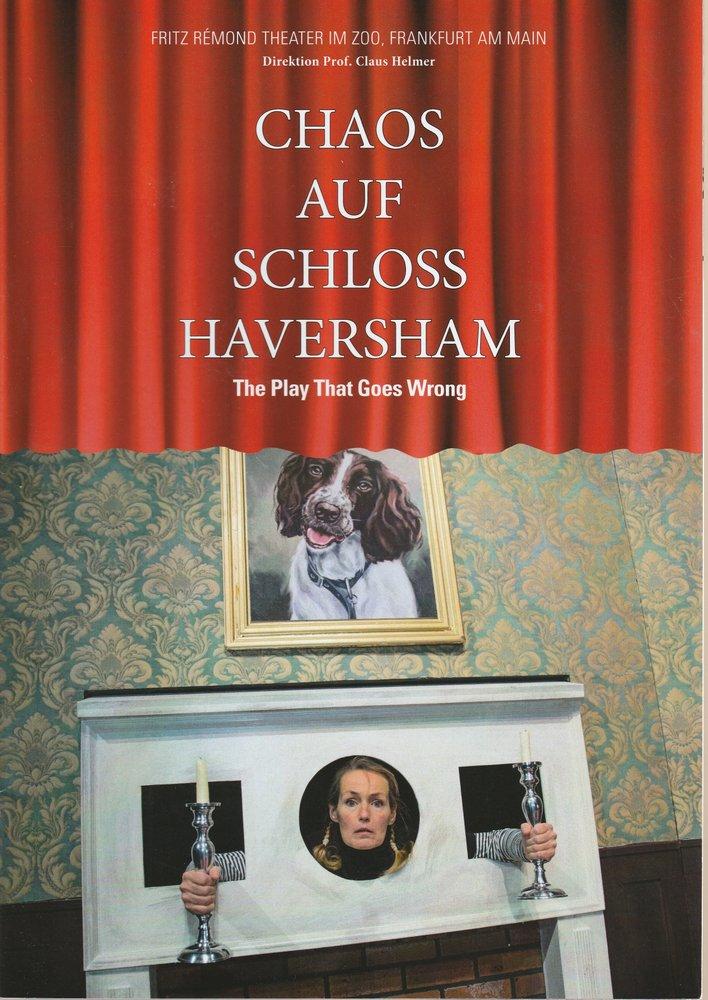 Programmheft CHAOS AUF SCHLOSS HAVERSHAM Tournee-Theater Thespiskarren 2019