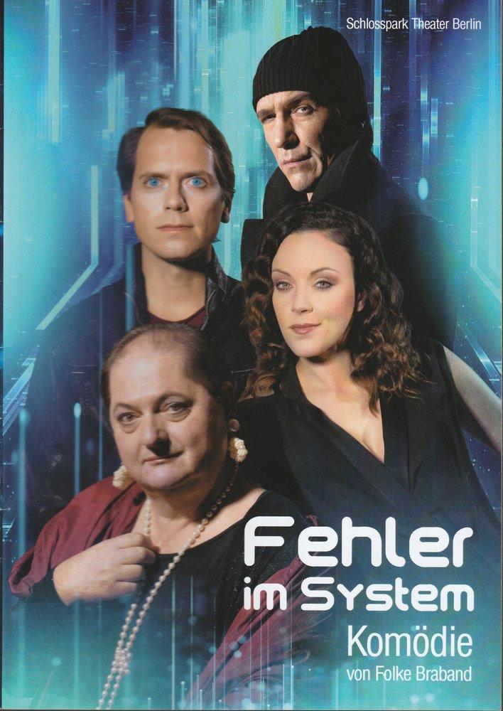 Programmheft Folke Braband FEHLER IM SYSTEM Schlosspark Theater Berlin 2019
