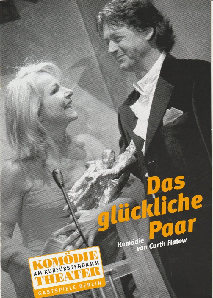 Programmheft Curth Flatow DAS GLÜCKLICHE PAAR Komödie am Kurfürstendamm 2004