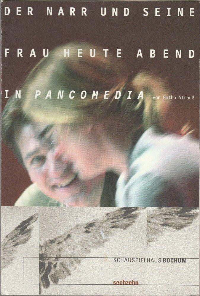Programmheft Uraufführung DER NARR UND SEINE FRAU HEUTE ABEND IN PANCOMEDIA 2001