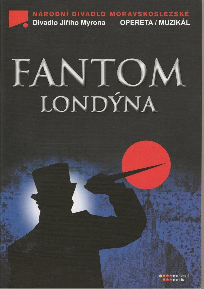 Programmheft FANTOM LONDYNA Weltpremiere Mai 2013 im Jiri Myron Theater