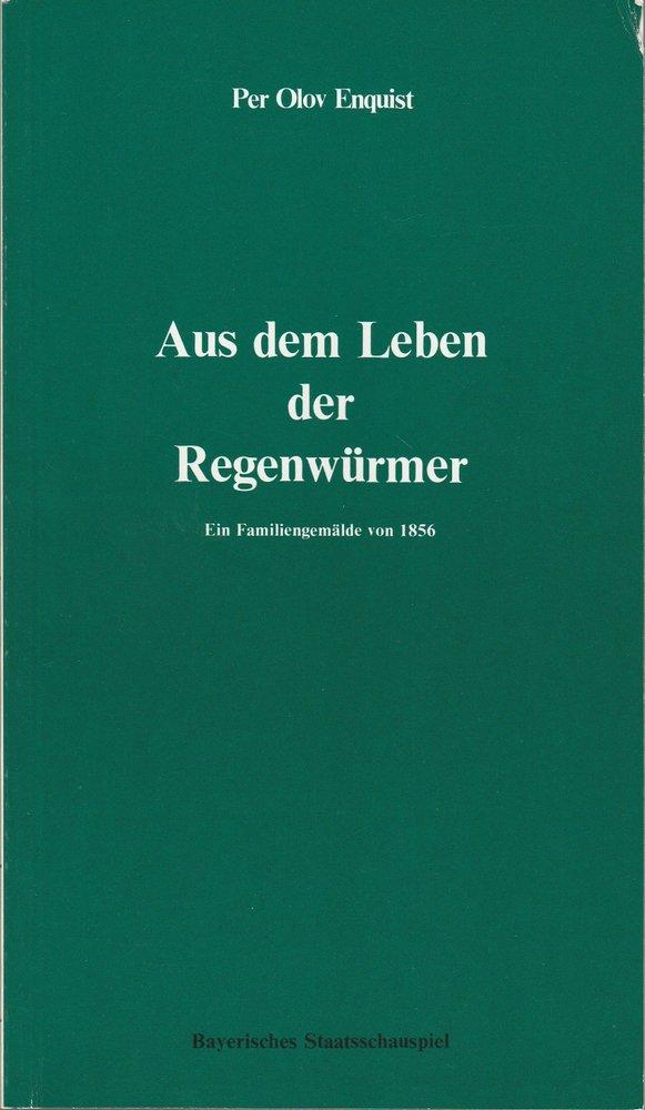 Programmheft Aus dem Leben der Regenwürmer Bayerisches Staatsschauspiel 1984