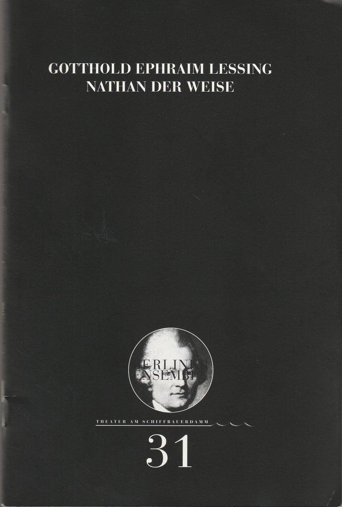 Programmheft Nr. 31 Lessing: NATHAN DER WEISE Berliner Ensemble 2002