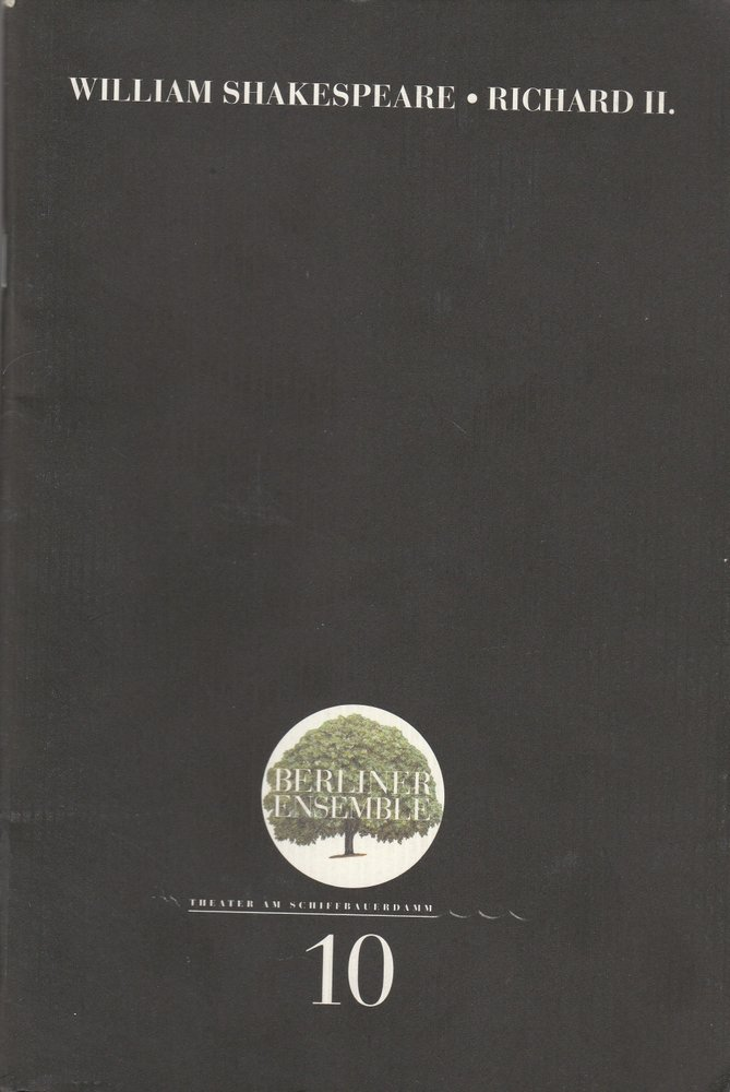 Programmheft Nr. 10 William Shakespeare Richard II. Berliner Ensemble 2000