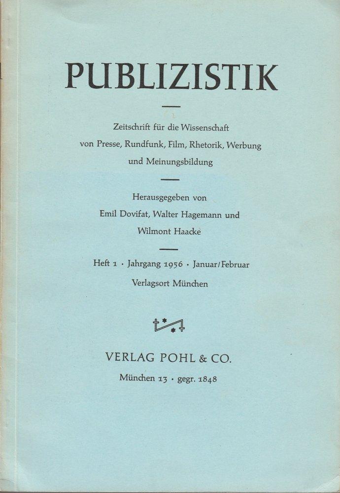 Publizistik. Zeitschrift für die Wissenschaft Heft 1 Jahrgang 1956